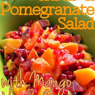 Citrus-Pomegranate Salad with Mango Vanilla Bean Dressing