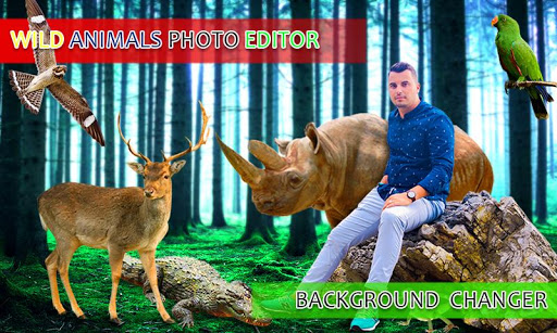 Wild Animal Photo Editor Background Changer App Report On Mobile