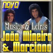 João Mineiro & Marciano As Melhores Musica e Letra APK