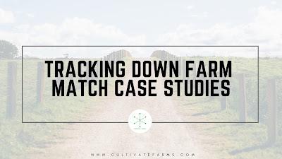 Tracking down farm match case studies
