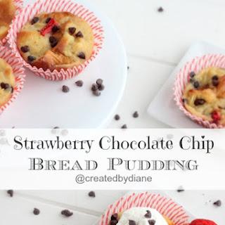 Strawberry Chocolate Chip Bread Pudding.
