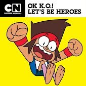 OK K.O.! Let's Be Heroes