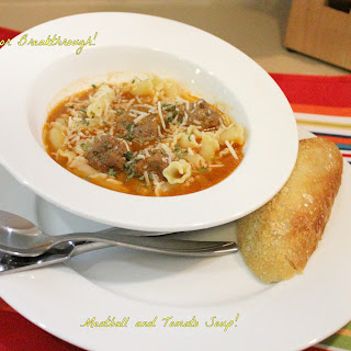 Meatball and Tomato Soup!.