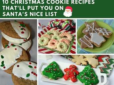 10 Christmas Cookie Recipes That'll Put You on Santa's Nice List