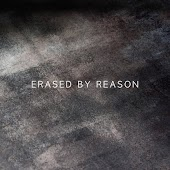Erased by Reason