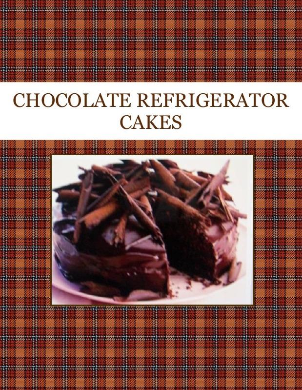 CHOCOLATE REFRIGERATOR CAKES