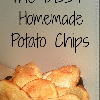 The BEST Homemade Chips