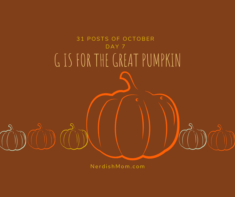G is for the Great Pumpkin