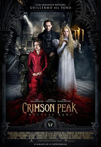 Polski plakat filmu 'Crimson Peak. Wzgórze Krwi'