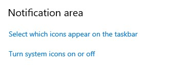 In Taskbar Settings, Click on Select which icons appear on the Taskbar button, in the Notification Area section