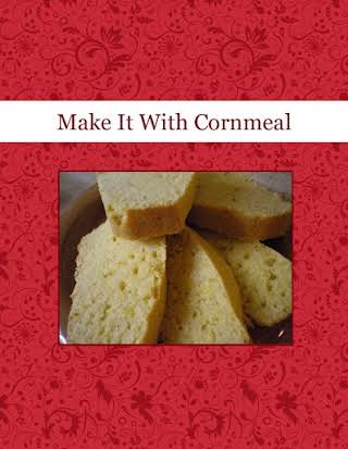 Make It With Cornmeal