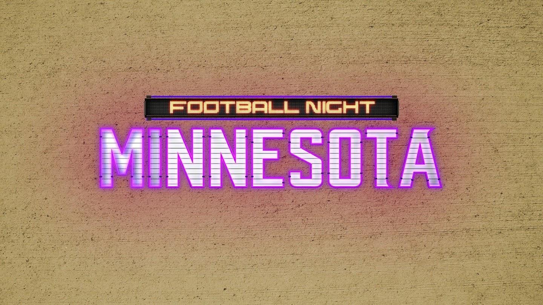 Watch Football Night in Minnesota live