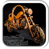 Handicrafts From Wood