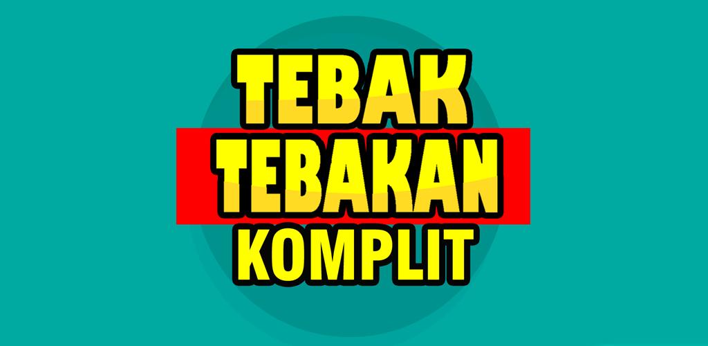 Tebak Tebakan Komplit 2020 Latest Version Apk Download Com Kutuloncatdev Tebaktebakankomplit Apk Free