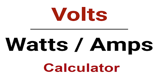 Volts/Watts/Amps Calculator - Apps on Google Play