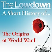 The Lowdown: A Short History of the Origins of World War I