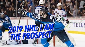 2019 NHL: I Am the Prospect thumbnail