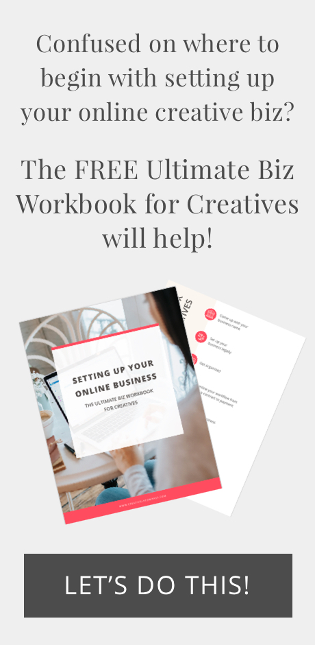 Get the FREE Ultimate Biz Workbook for Creatives!