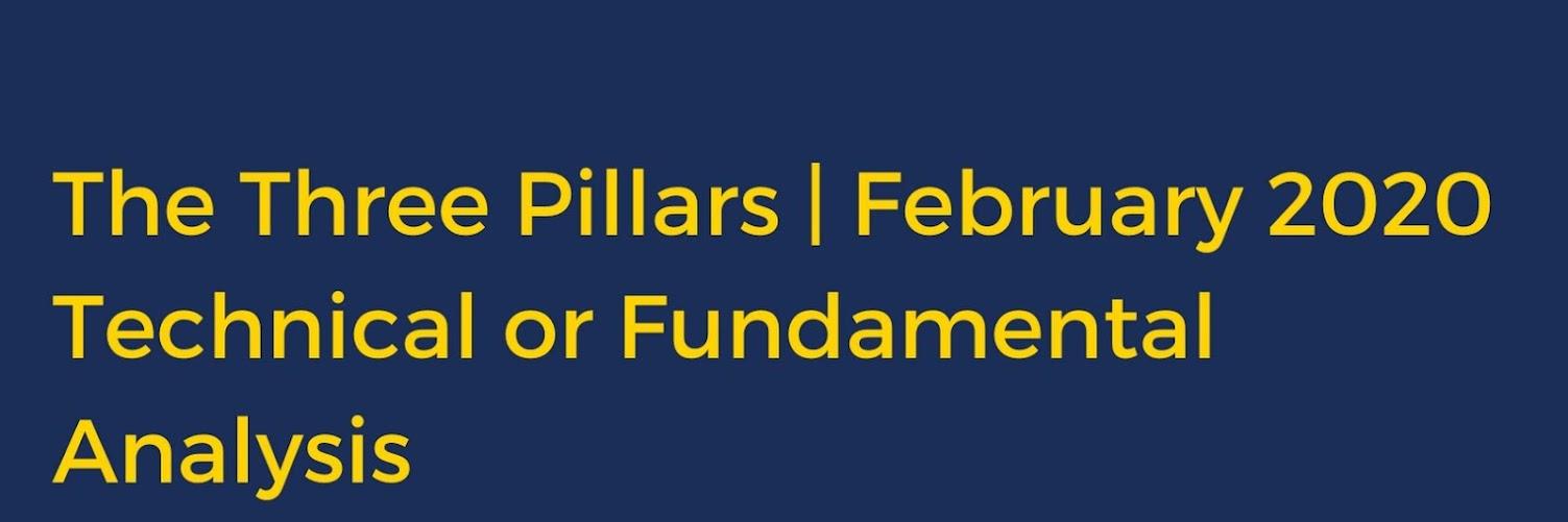 The Three Pillars: Technical or Fundamental Analysis