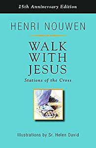 WALK WITH JESUS STATIONS OF THE CROSS