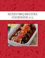 MIXED BBQ RECIPES COOKBOOK # 5