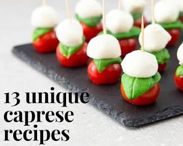 13 Unique Caprese Recipes
