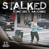 Stalked: Someone's Watching