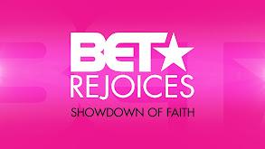 BET Rejoices: Showdown of Faith thumbnail