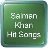 Salman Khan Hit Songs