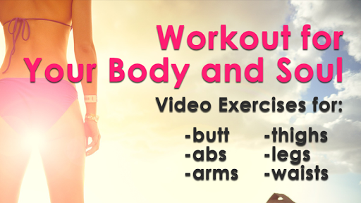 無料媒体与影片AppのWorkout for Your Body and Soul|記事Game