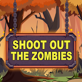 Shoot Out The Zombies