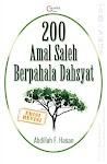 """200 Amal Saleh Berpahala Dahsyat (Edisi Revisi) - Abdillah F. Hasan"""