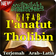 Kitab I'Anatut Tholibin Terjemah Arab & Latin..