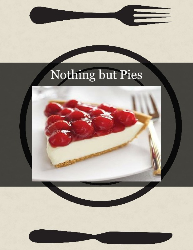 Nothing but Pies