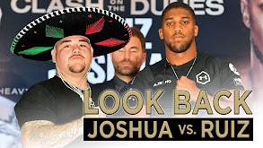 Look Back: Anthony Joshua vs. Andy Ruiz Jr. thumbnail