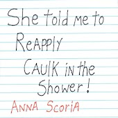 She Told Me to Reapply Caulk in the Shower!