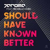 Should Have Known Better (feat. Michelle Hord)
