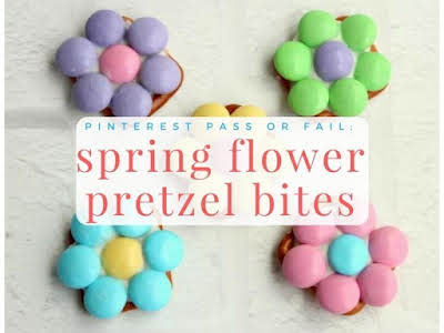 Pinterest Pass or Fail: Spring Flower Pretzel Bites