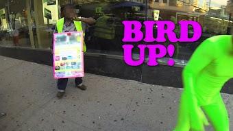 Bird Up!