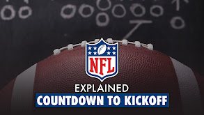 NFL Explained: Countdown to Kickoff thumbnail