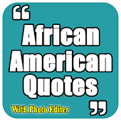 African American Quotes, Proverbs With Editors Android APK Download Free By HJ Photo Media Pvt Ltd.