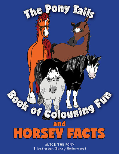The Pony Tails Book of Colouring Fun and Horsey Facts cover