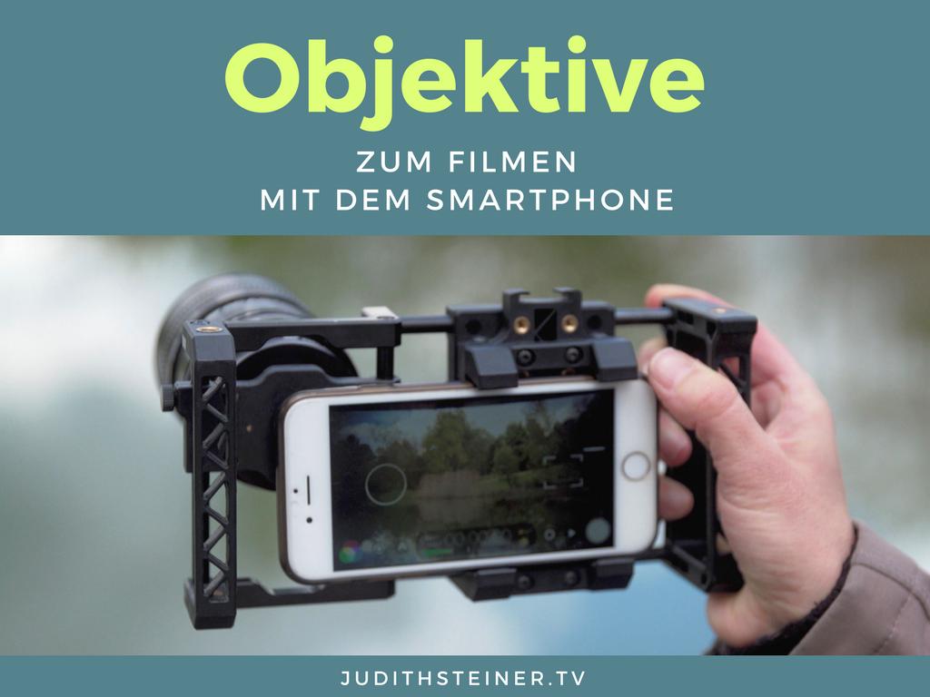 PDF: Objektive zum Filmen mit Smartphone