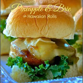 Glazed Ham Sliders with Pineapple & Brie on Hawaiian Rolls.