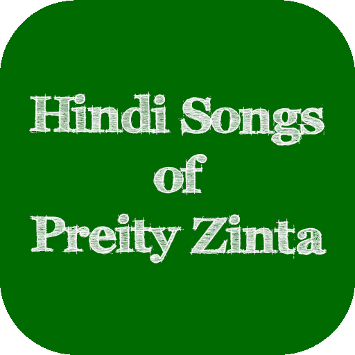 Hindi Songs Of Preity Zinta Android APK Download Free By SUN APPS