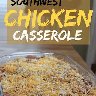 Southwest Chicken Casserole