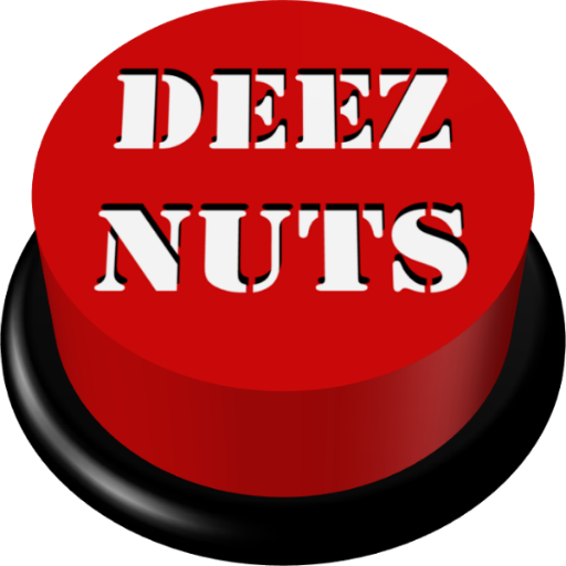Deez Nuts Button file APK for Gaming PC/PS3/PS4 Smart TV