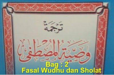 Wasiatul Musthofa Fasal Wudhu dan Sholat