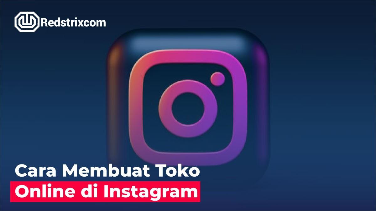 cara-membuat-toko-online-di-instagram