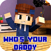 Map Who's Your Daddy for Minecraft PE